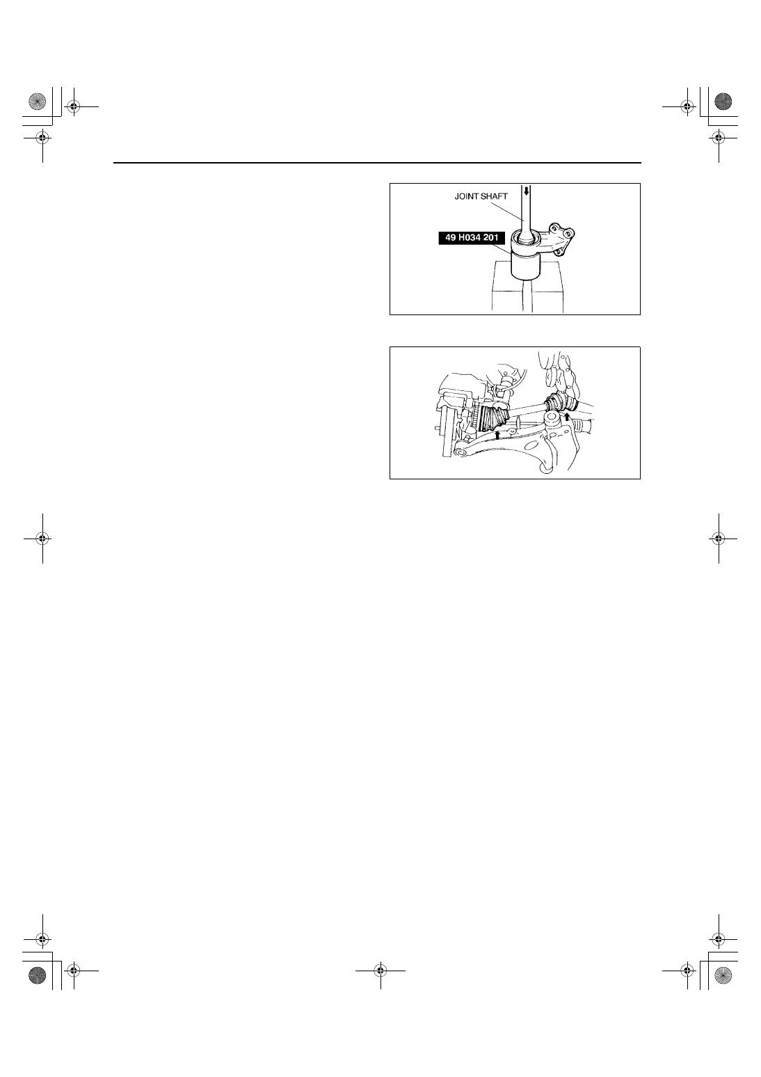 Mazda 3 Service Manual: Drive Shaft Inspection
